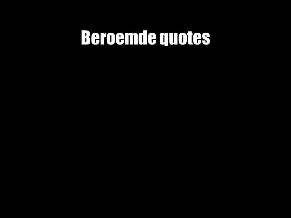 Beroemde quotes