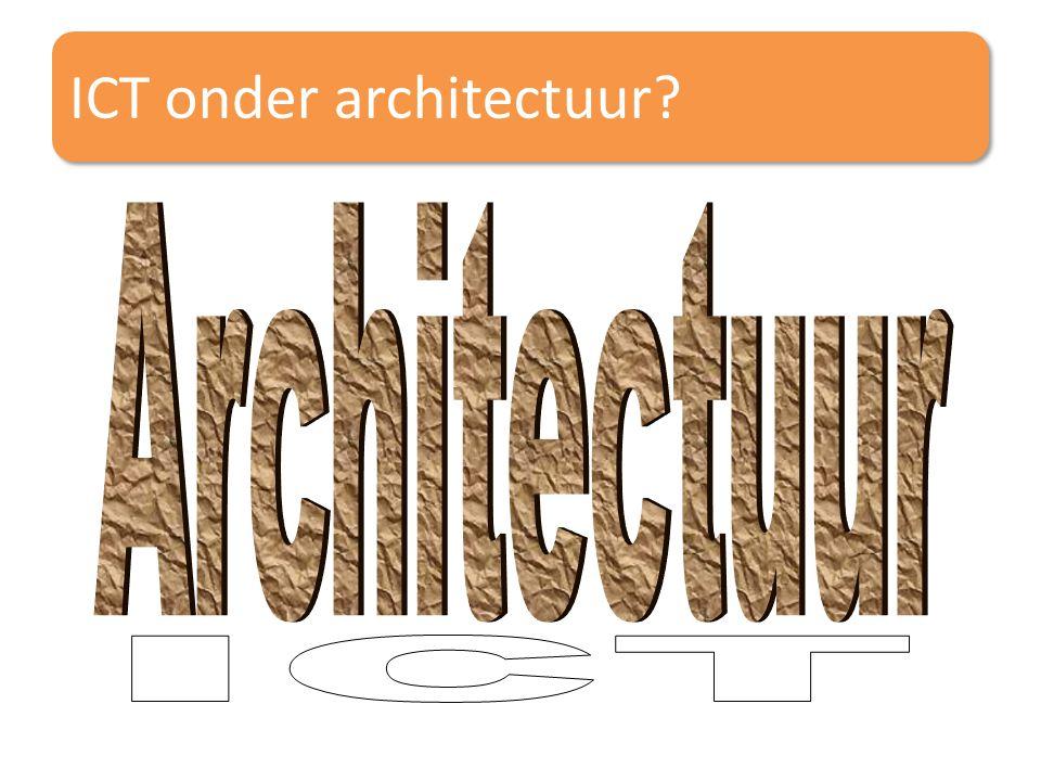 ICT onder architectuur