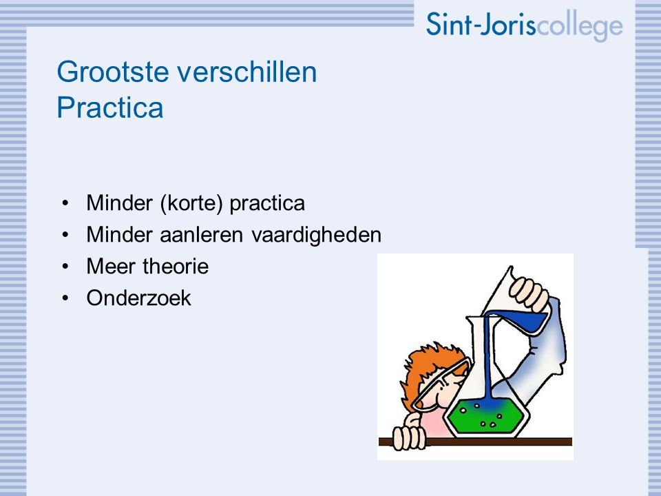 Grootste verschillen Practica Minder (korte) practica