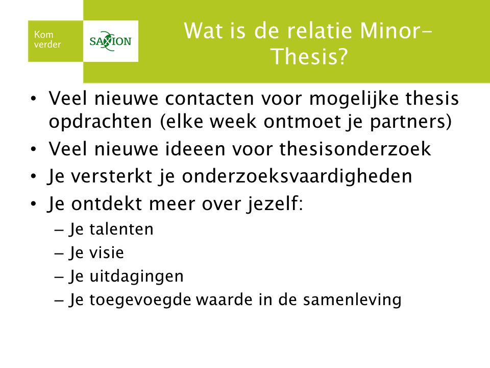 Wat is de relatie Minor-Thesis