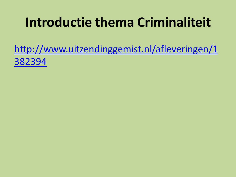 Introductie thema Criminaliteit