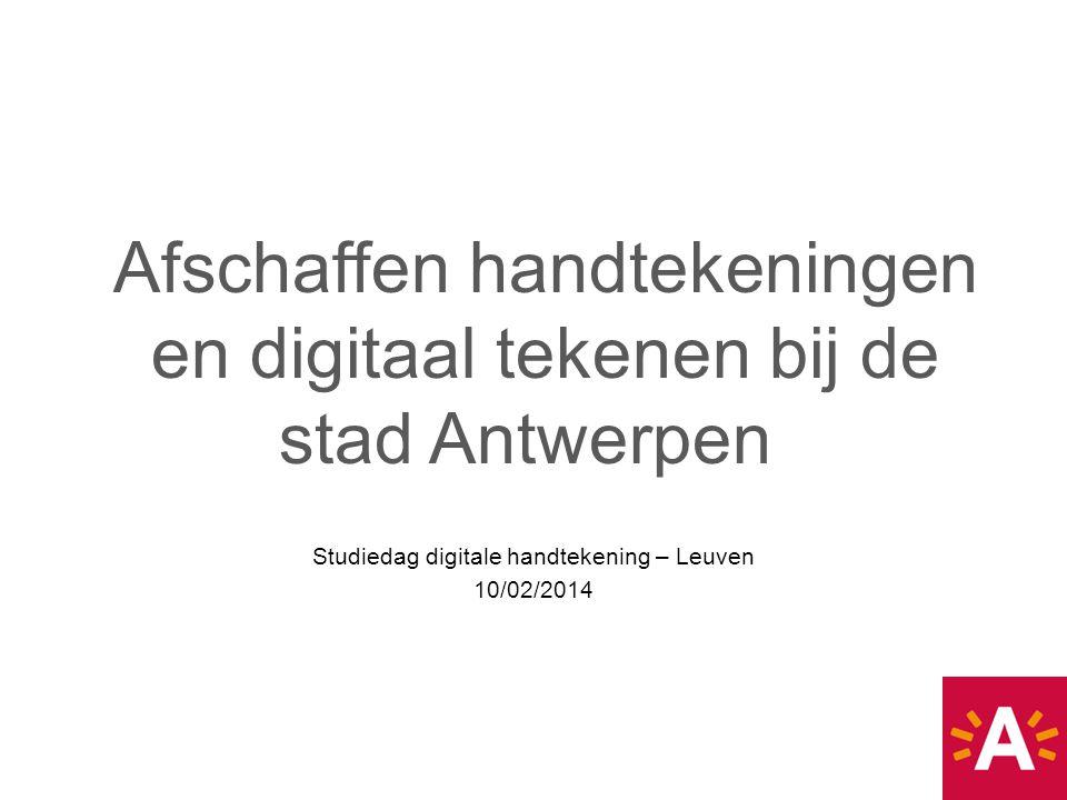 Afschaffen handtekeningen en digitaal tekenen bij de stad Antwerpen