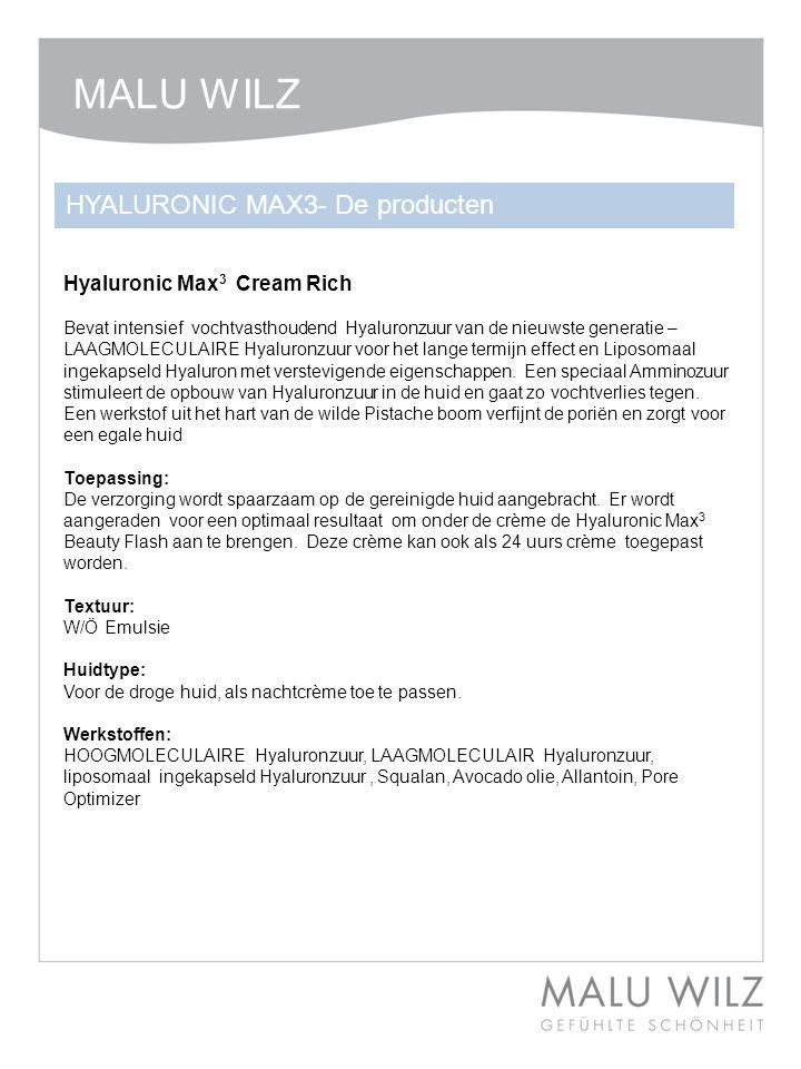 MALU WILZ HYALURONIC MAX3- De producten Hyaluronic Max3 Cream Rich