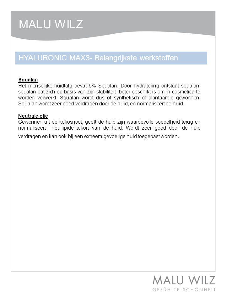 MALU WILZ HYALURONIC MAX3- Belangrijkste werkstoffen Squalan