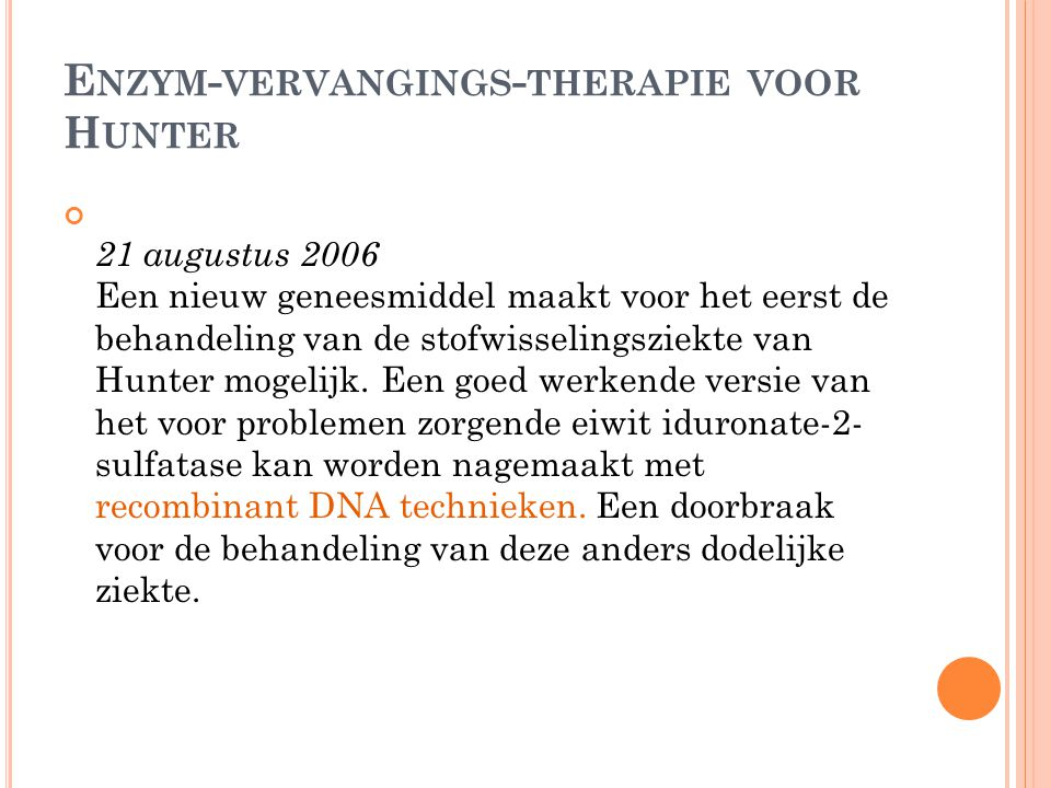 Enzym-vervangings-therapie voor Hunter