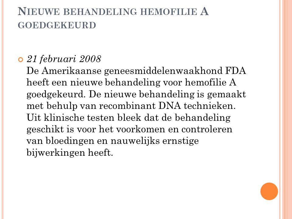 Nieuwe behandeling hemofilie A goedgekeurd
