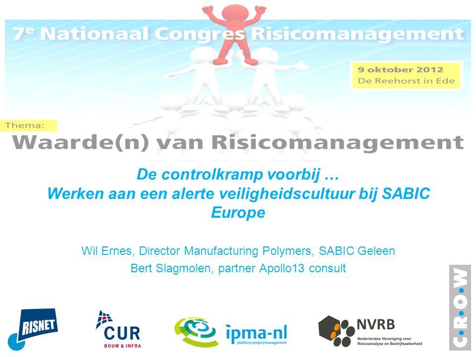 De controlkramp voorbij … Werken aan een alerte veiligheidscultuur bij SABIC Europe