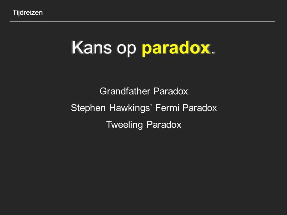 Stephen Hawkings' Fermi Paradox