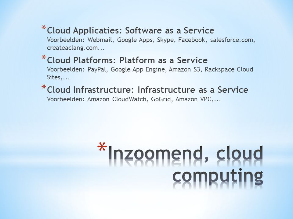 Inzoomend, cloud computing