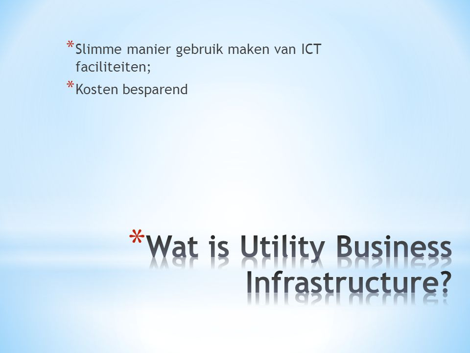 Wat is Utility Business Infrastructure
