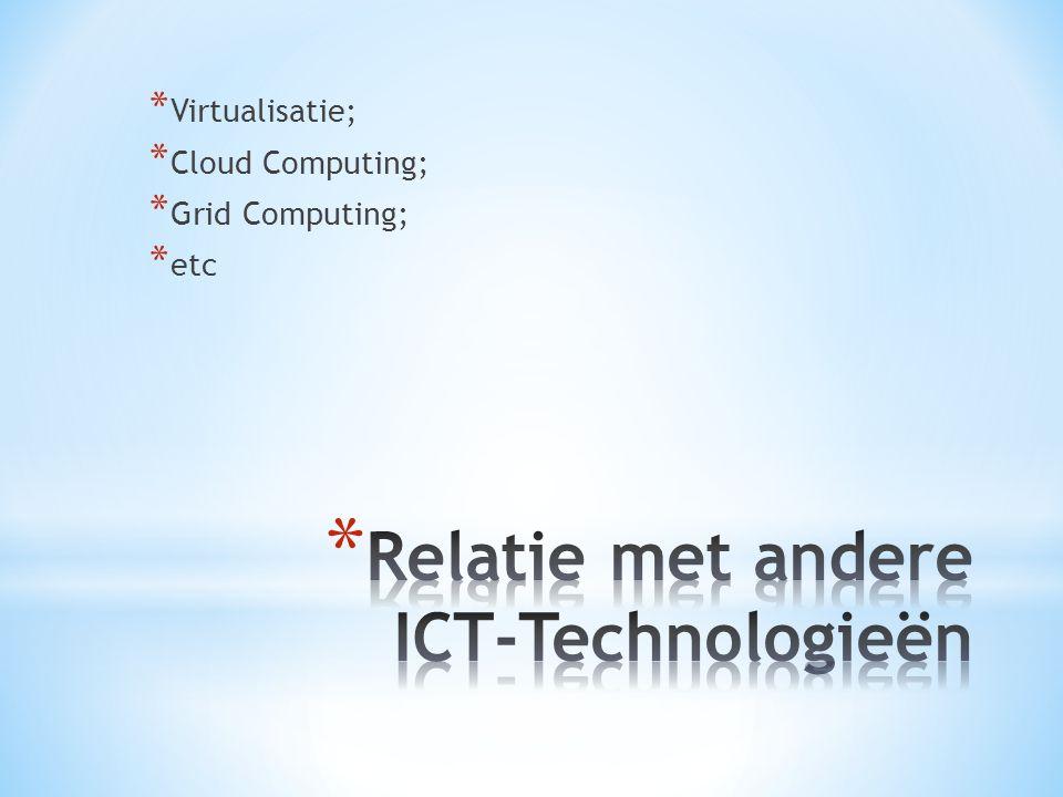 Relatie met andere ICT-Technologieën