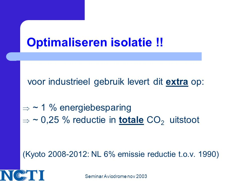 Optimaliseren isolatie !!