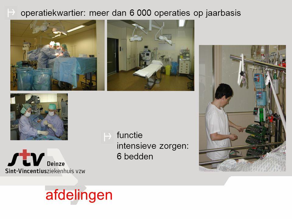 afdelingen operatiekwartier: meer dan 6 000 operaties op jaarbasis