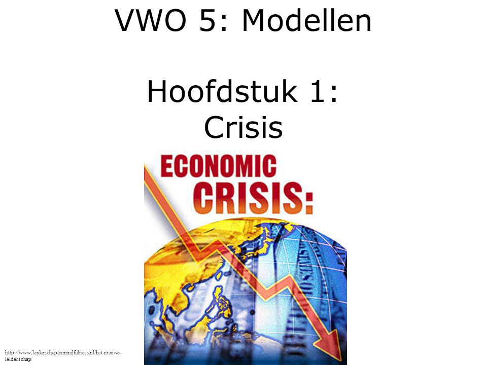 VWO 5: Modellen Hoofdstuk 1: Crisis