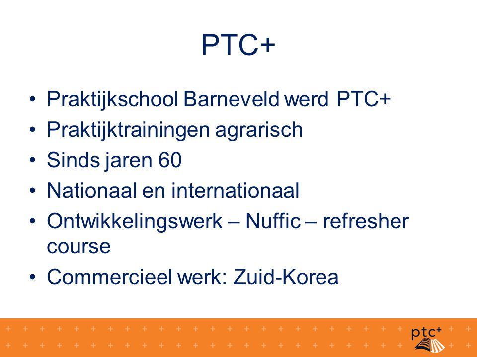 PTC+ Praktijkschool Barneveld werd PTC+ Praktijktrainingen agrarisch