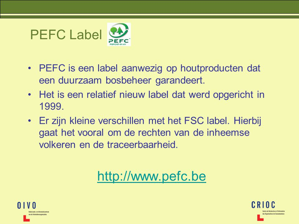 PEFC Label http://www.pefc.be