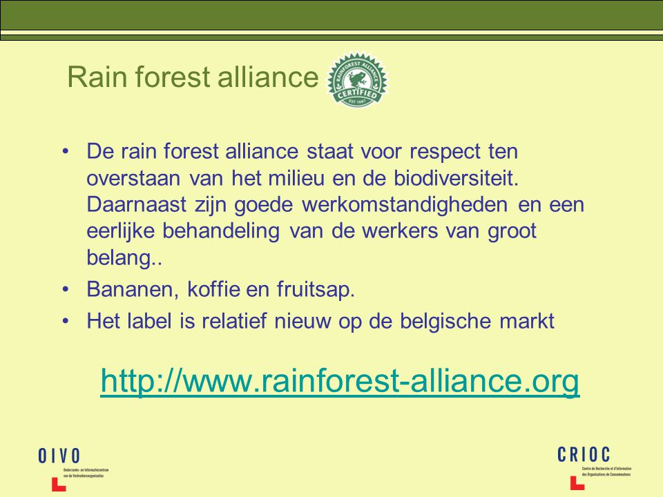 Rain forest alliance http://www.rainforest-alliance.org