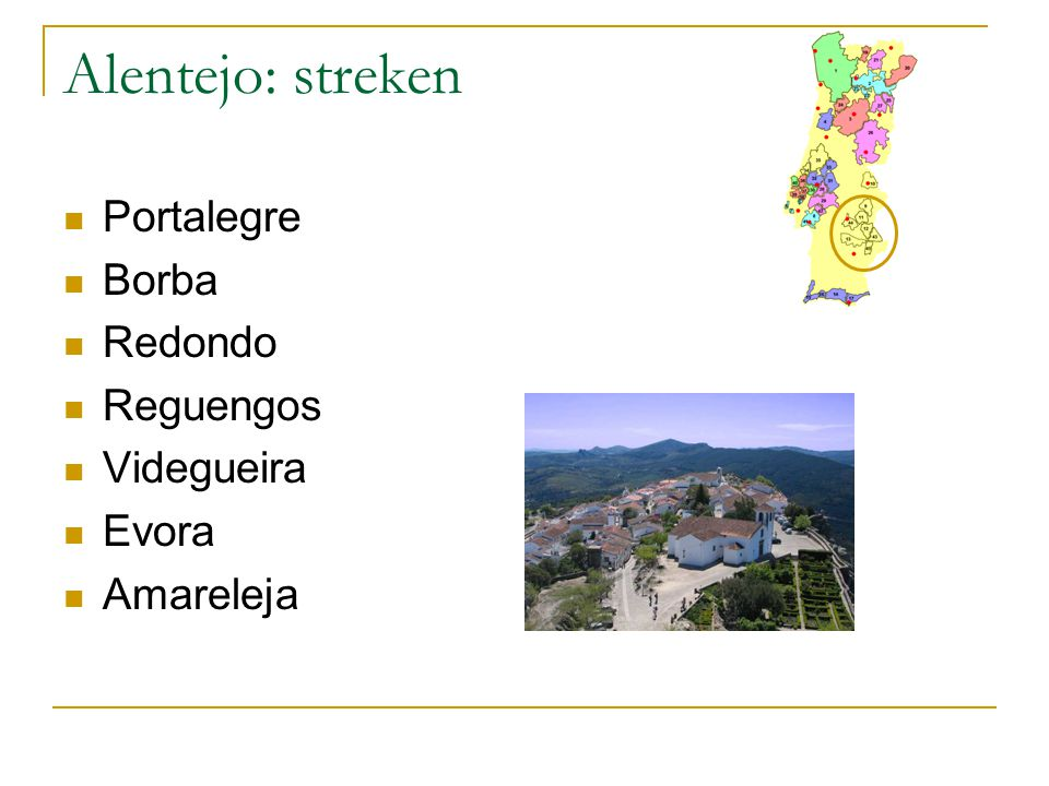 Alentejo: streken Portalegre Borba Redondo Reguengos Videgueira Evora
