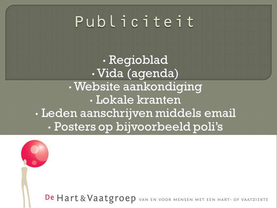 Leden aanschrijven middels email Posters op bijvoorbeeld poli's