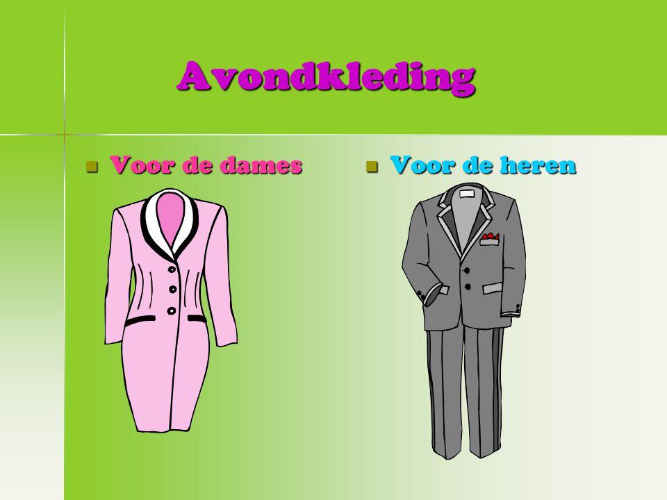 Avondkleding Voor de dames Voor de heren