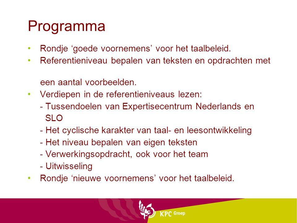 Programma Rondje 'goede voornemens' voor het taalbeleid.