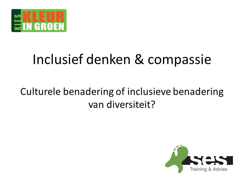 Inclusief denken & compassie