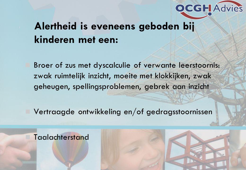 Alertheid is eveneens geboden bij kinderen met een: