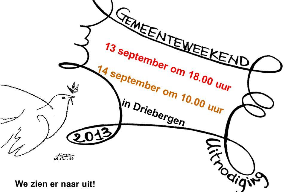 13 september om 18.00 uur 14 september om 10.00 uur in Driebergen