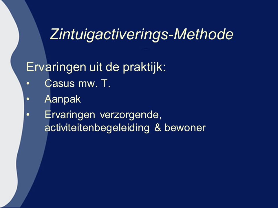Zintuigactiverings-Methode