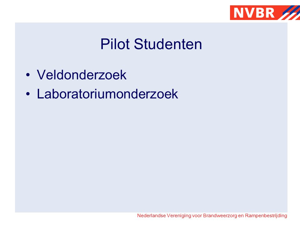 Pilot Studenten Veldonderzoek Laboratoriumonderzoek