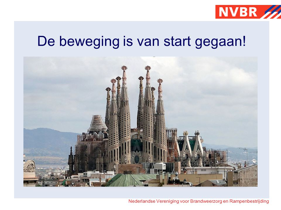 De beweging is van start gegaan!