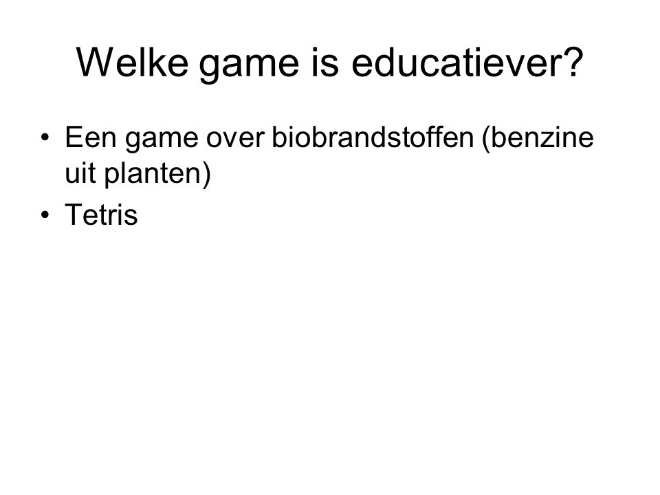 Welke game is educatiever