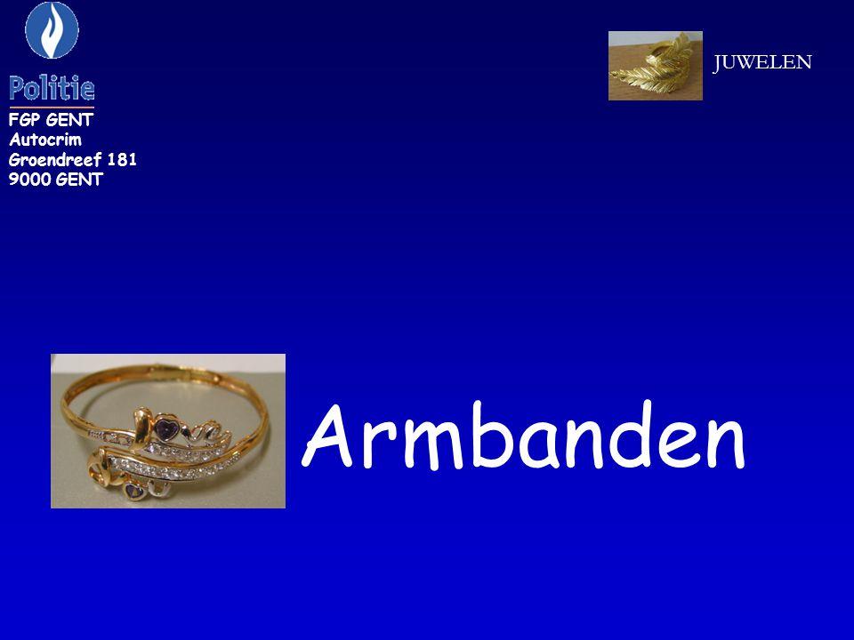 FGP GENT Autocrim Groendreef 181 9000 GENT JUWELEN Armbanden