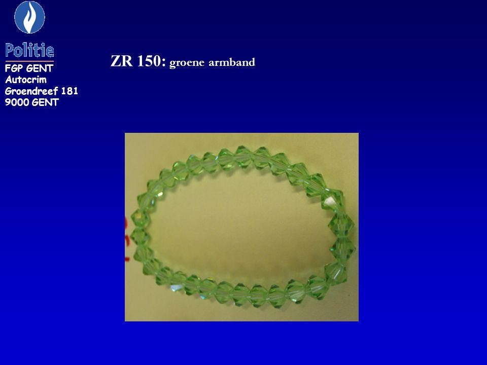 FGP GENT Autocrim Groendreef 181 9000 GENT ZR 150: groene armband