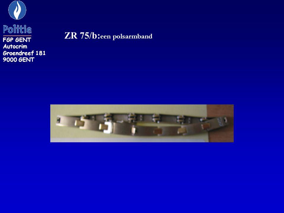 FGP GENT Autocrim Groendreef 181 9000 GENT ZR 75/b:een polsarmband