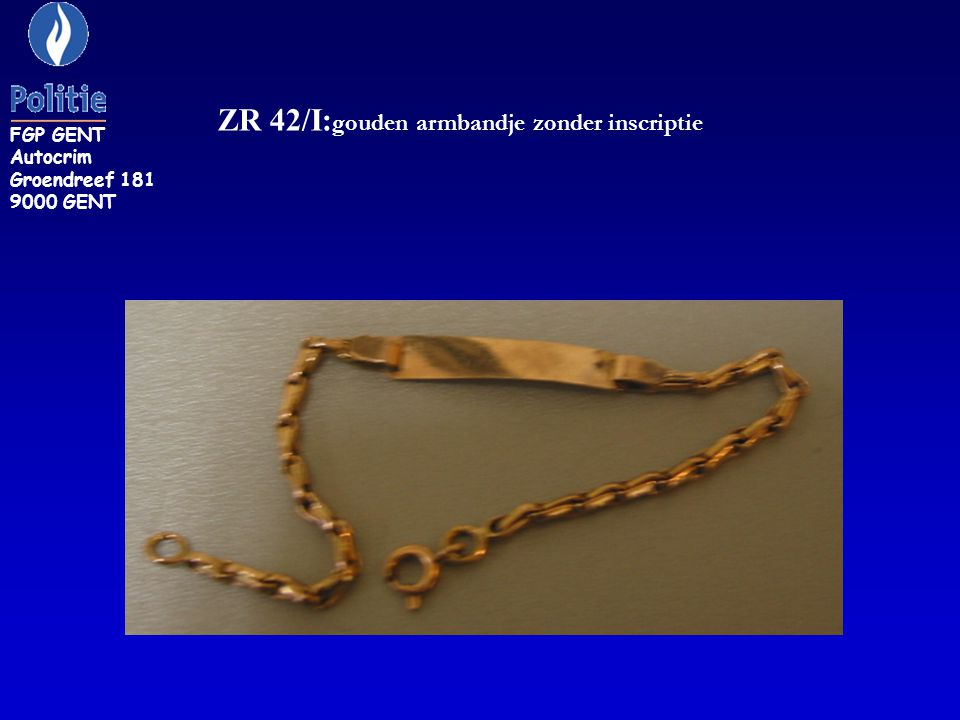 ZR 42/I:gouden armbandje zonder inscriptie