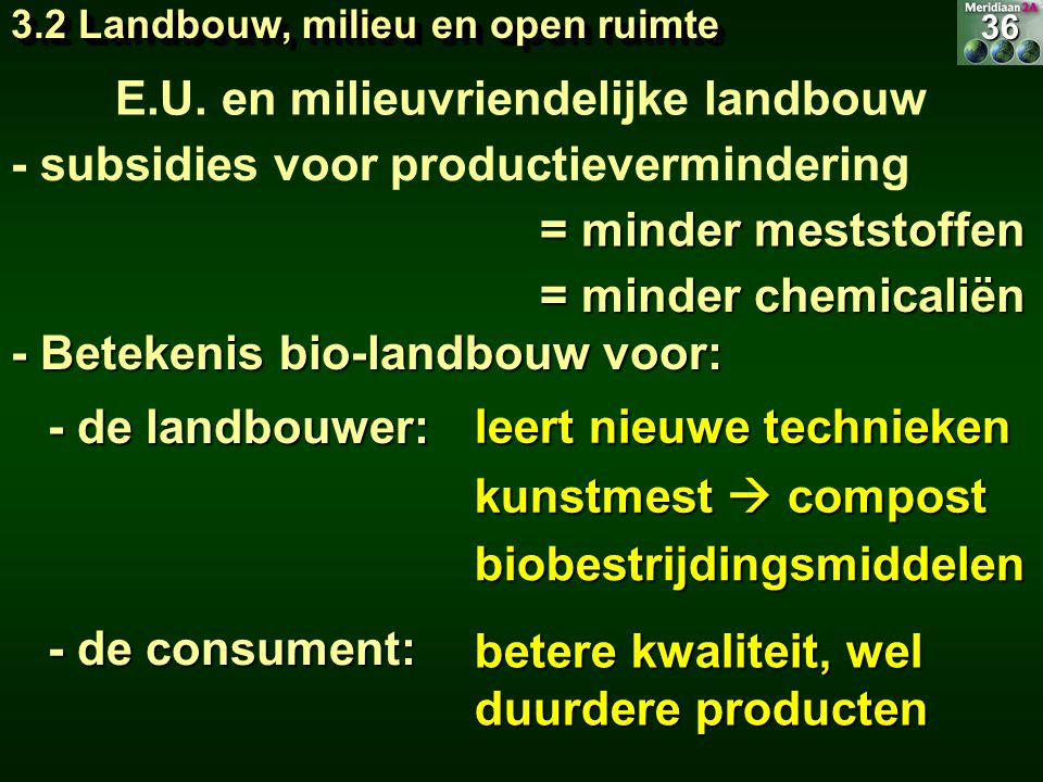 E.U. en milieuvriendelijke landbouw