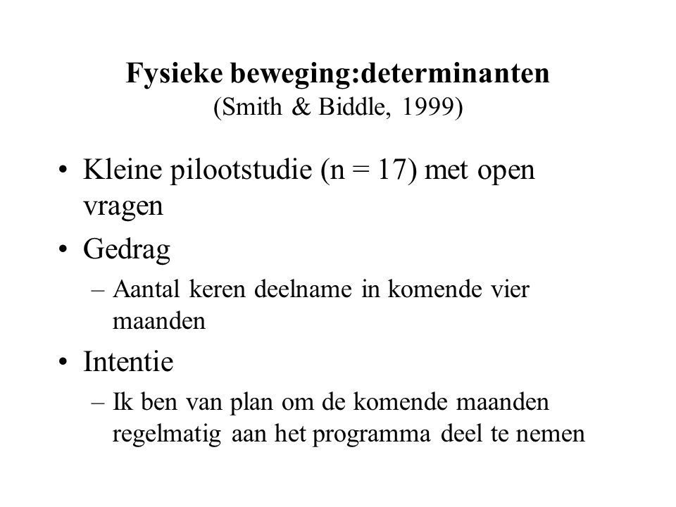 Fysieke beweging:determinanten (Smith & Biddle, 1999)