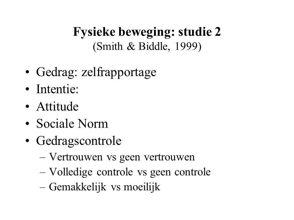 Fysieke beweging: studie 2 (Smith & Biddle, 1999)