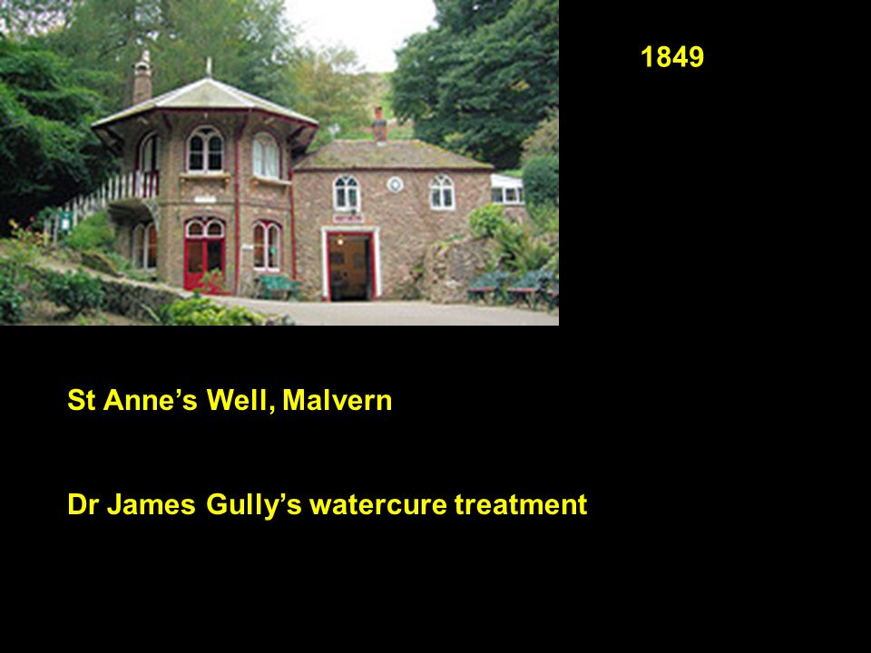 1849 St Anne's Well, Malvern Dr James Gully's watercure treatment