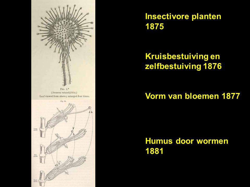 Insectivore planten 1875 Kruisbestuiving en zelfbestuiving 1876.