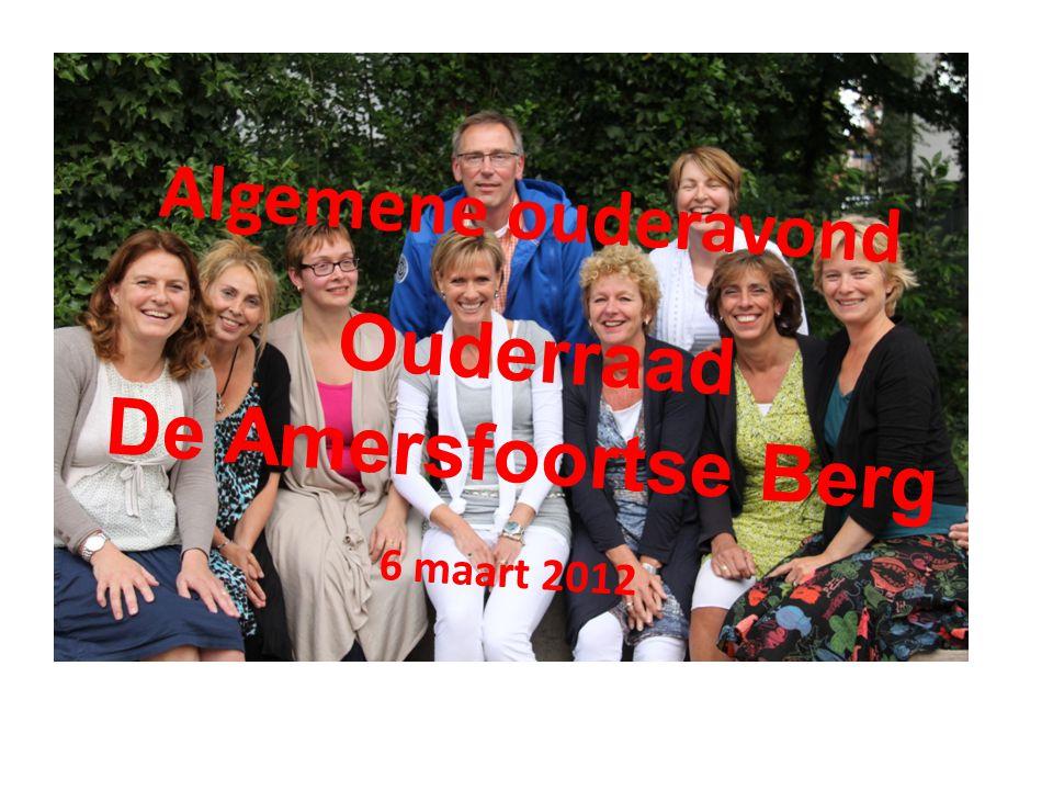 Algemene ouderavond Ouderraad De Amersfoortse Berg 6 maart 2012