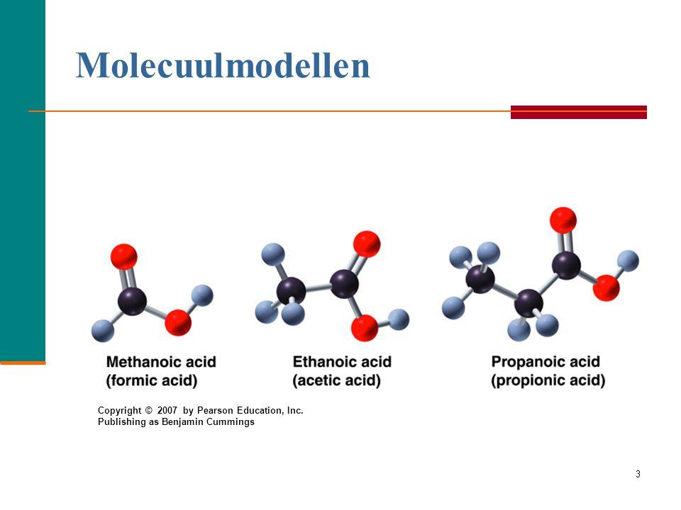 Molecuulmodellen Copyright © 2007 by Pearson Education, Inc.