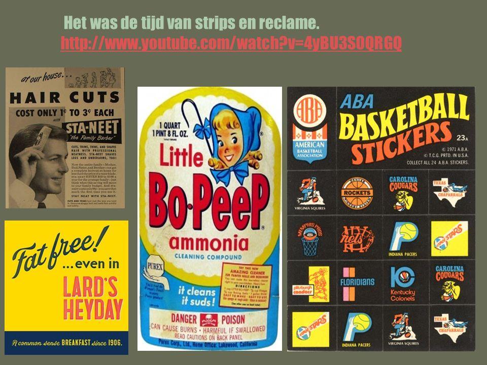 Het was de tijd van strips en reclame.