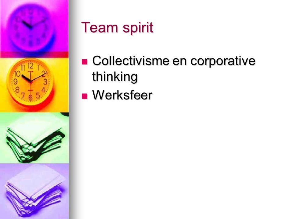 Team spirit Collectivisme en corporative thinking Werksfeer
