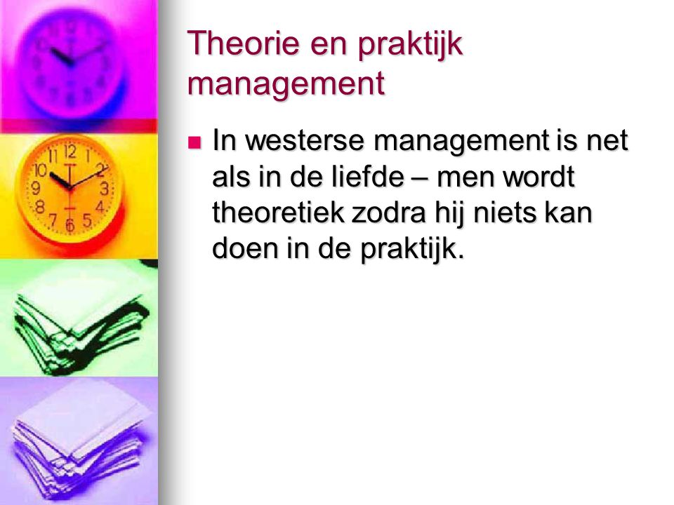 Theorie en praktijk management
