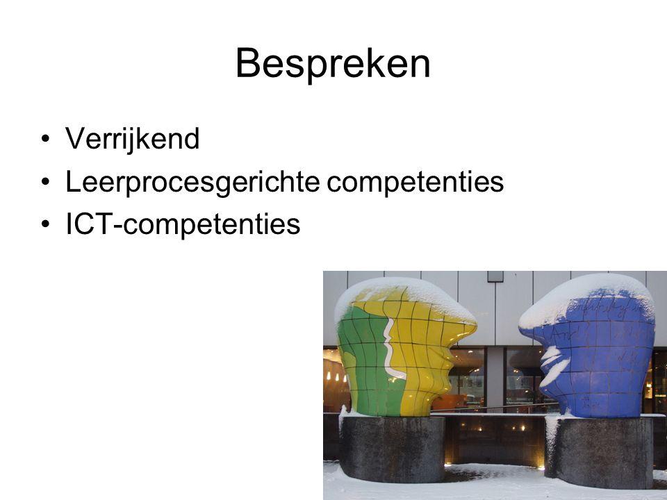 Bespreken Verrijkend Leerprocesgerichte competenties ICT-competenties