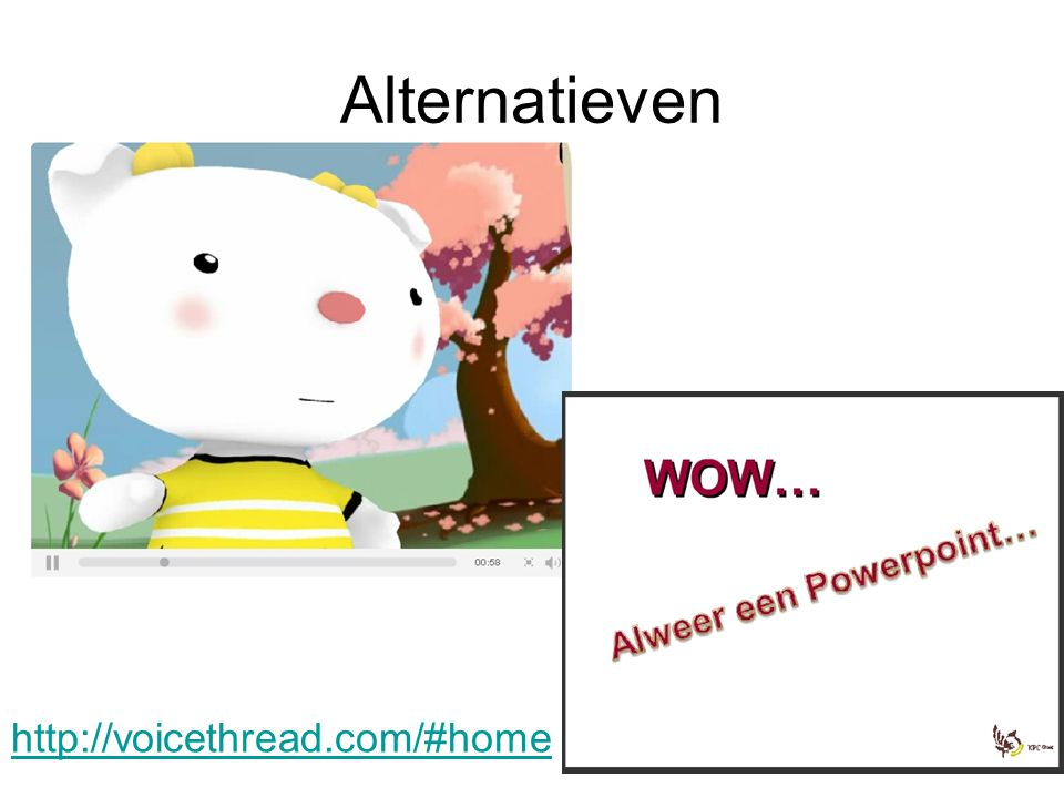 Alternatieven http://voicethread.com/#home