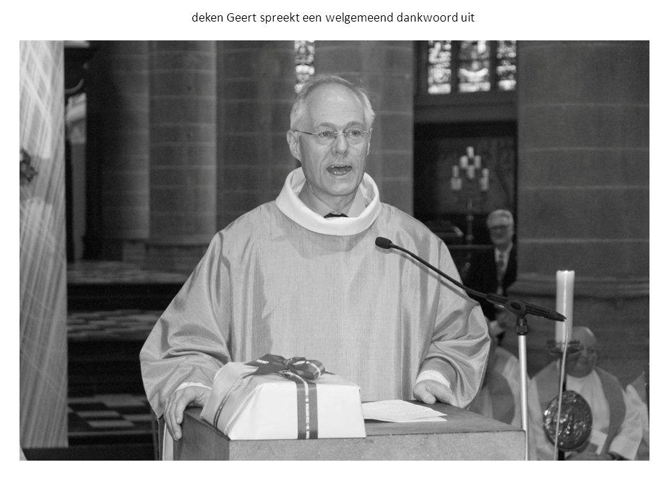 deken Geert spreekt een welgemeend dankwoord uit