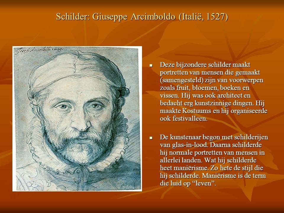 Schilder: Giuseppe Arcimboldo (Italië, 1527)